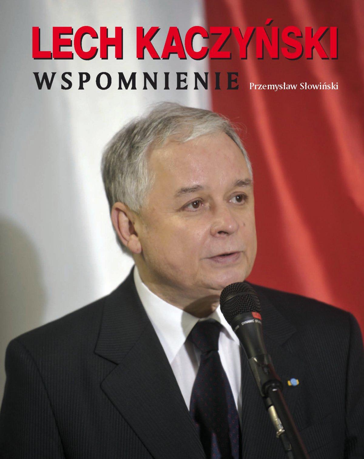 Lech Kaczyński. Wspomnienie - Ebook (Książka na Kindle) do pobrania w formacie MOBI