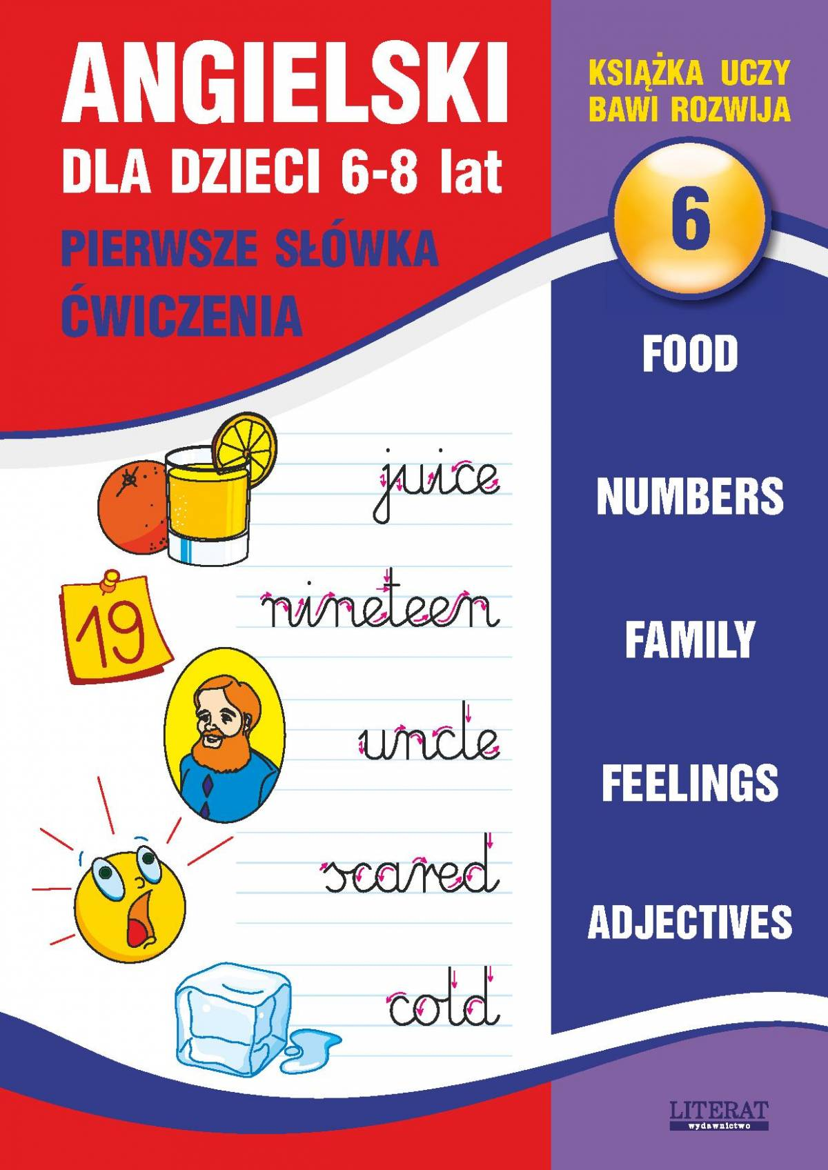Angielski dla dzieci 6. Pierwsze słówka. Ćwiczenia. 6-8 lat. Food. Numbers. Family. Feelings. Adjectives - Ebook (Książka PDF) do pobrania w formacie PDF
