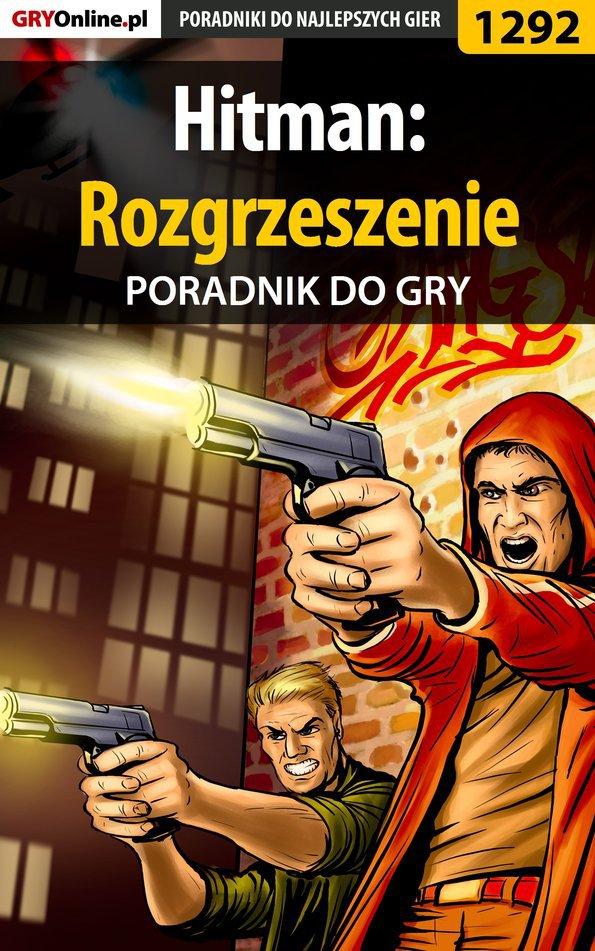 Hitman: Rozgrzeszenie - poradnik do gry - Ebook (Książka PDF) do pobrania w formacie PDF