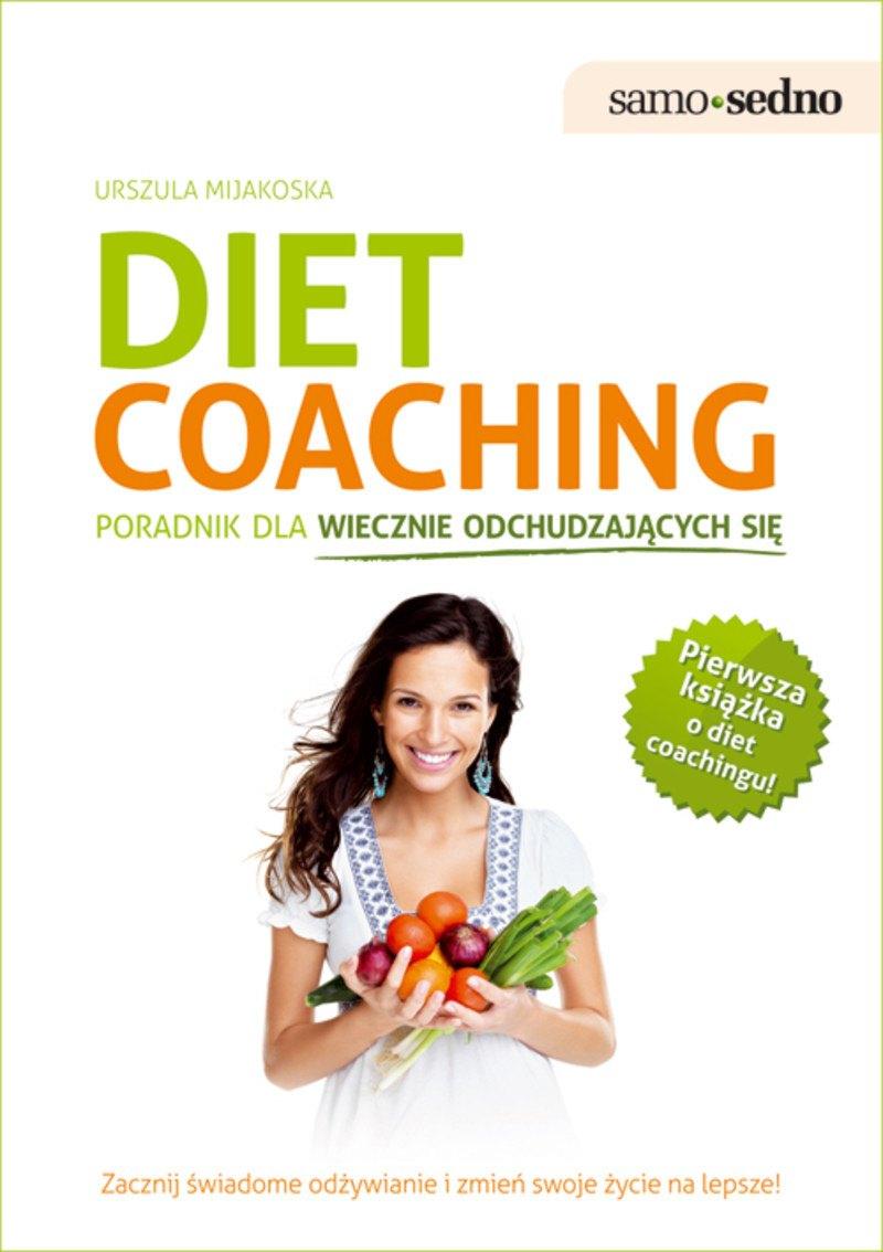 Diet coaching. Poradnik dla wiecznie odchudzających się - Ebook (Książka na Kindle) do pobrania w formacie MOBI