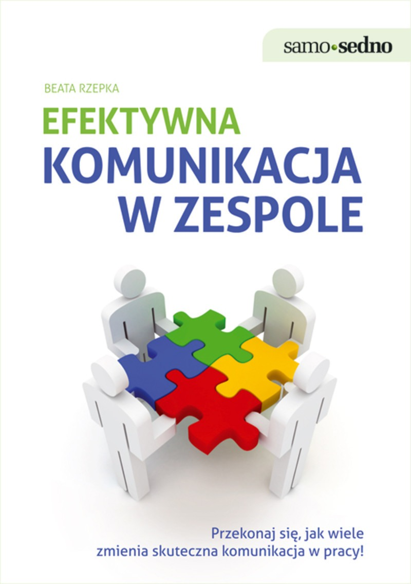 Efektywna komunikacja w zespole - Ebook (Książka EPUB) do pobrania w formacie EPUB