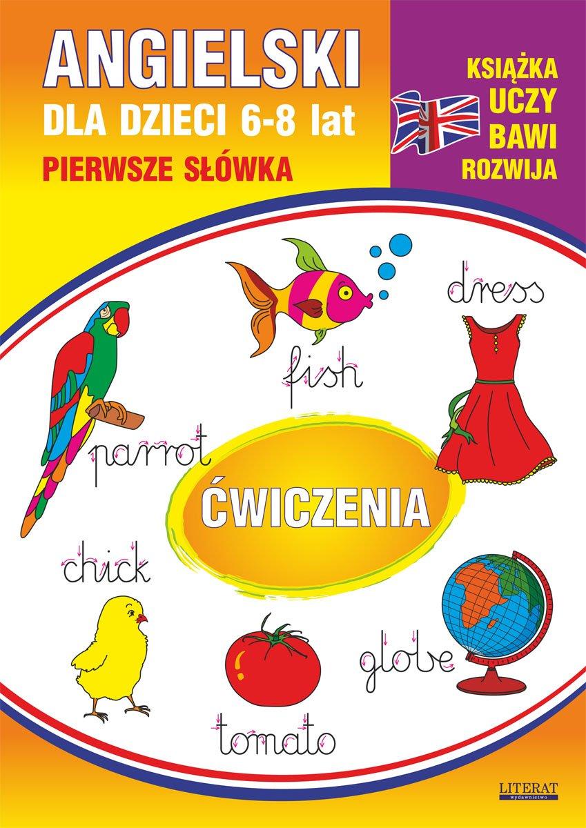Angielski dla dzieci 10. Pierwsze słówka. Ćwiczenia. 6-8 lat - Ebook (Książka PDF) do pobrania w formacie PDF