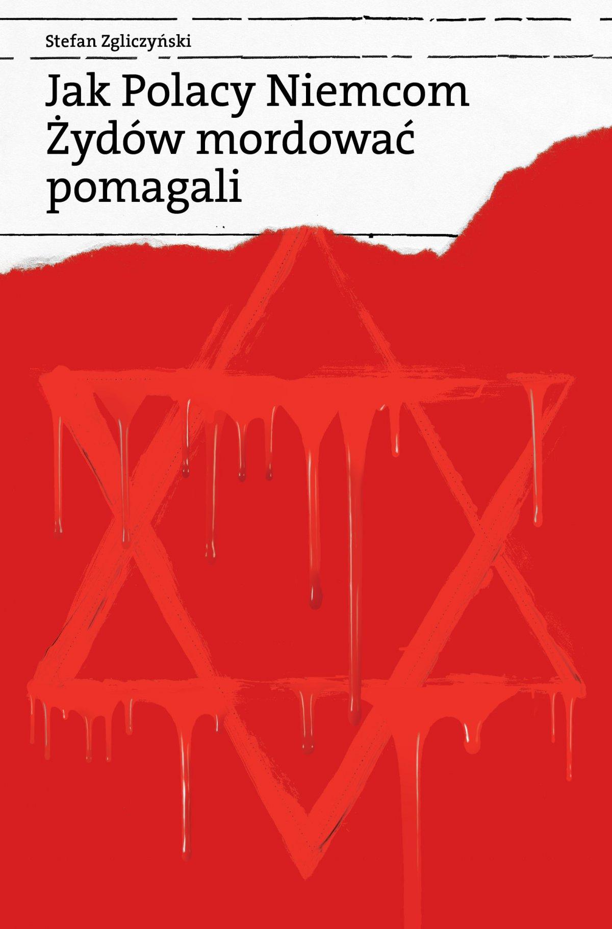 Jak Polacy Niemcom Żydów mordować pomagali - Ebook (Książka EPUB) do pobrania w formacie EPUB