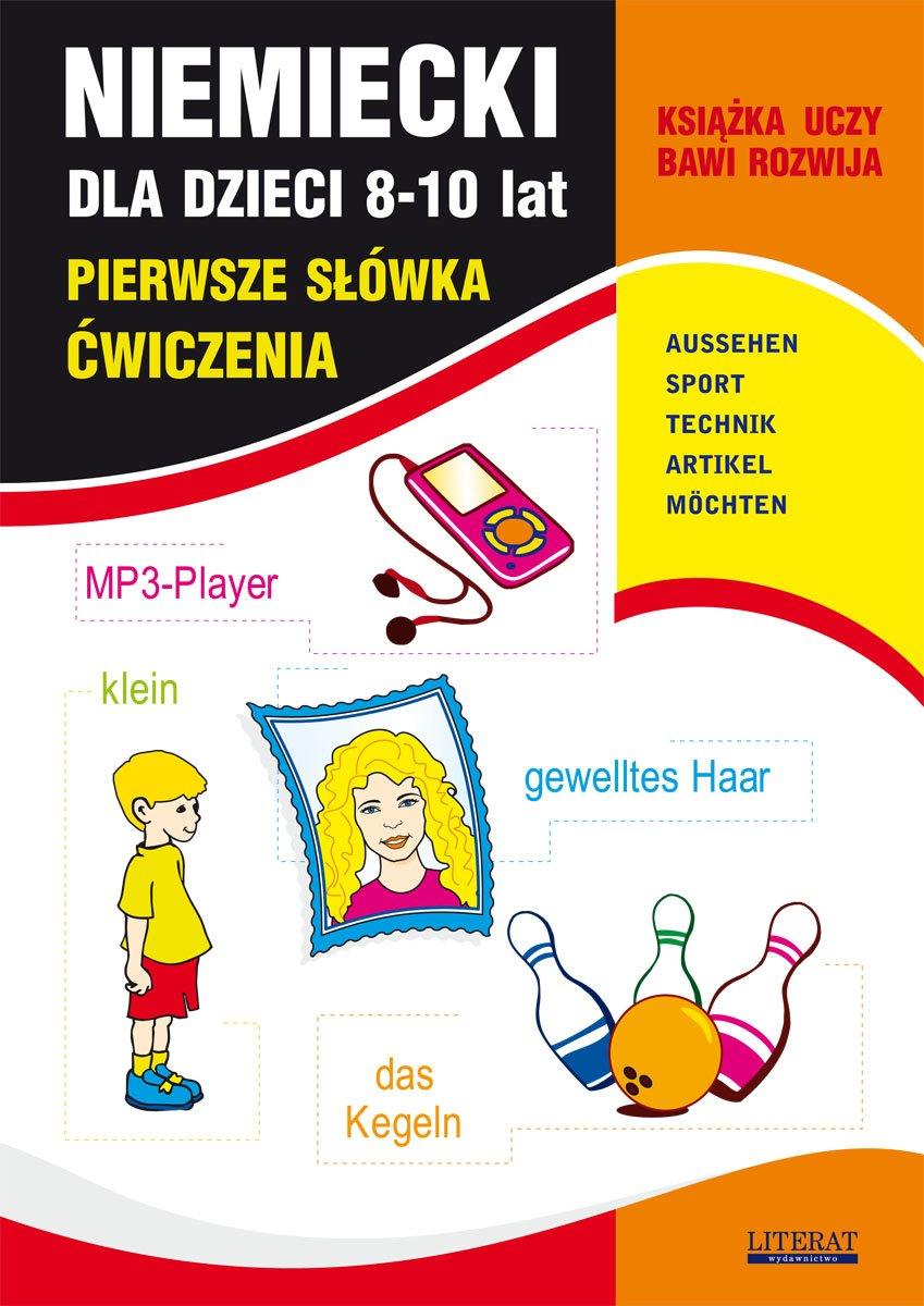 Niemiecki dla dzieci 8-10 lat. Pierwsze słówka. Ćwiczenia - Ebook (Książka PDF) do pobrania w formacie PDF