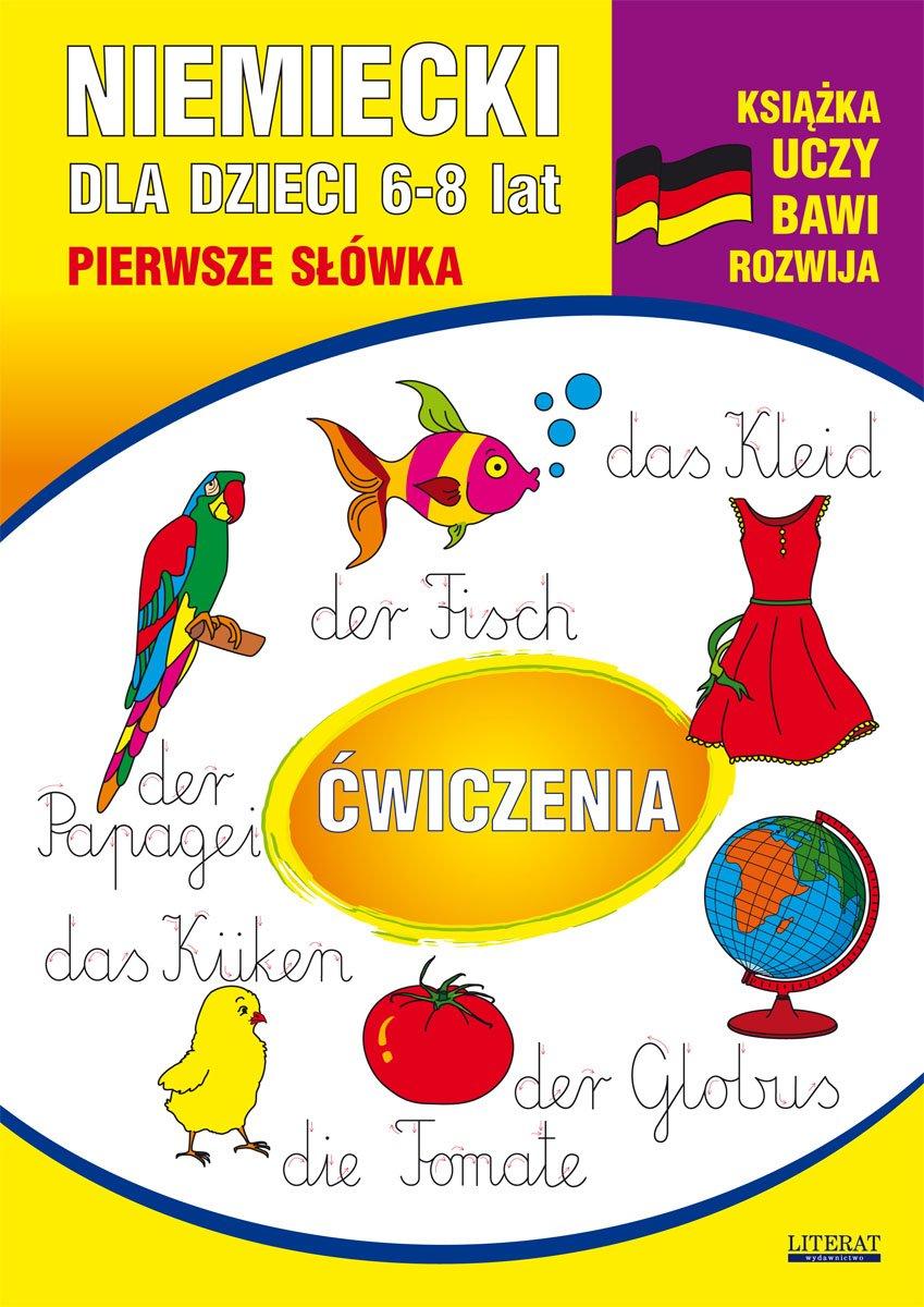 Niemiecki dla dzieci 6-8 lat. Pierwsze słówka. Ćwiczenia - Ebook (Książka PDF) do pobrania w formacie PDF