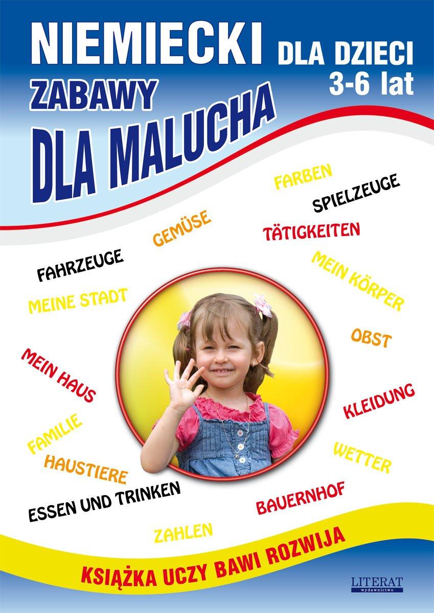 Niemiecki dla dzieci 3-6 lat. Zabawy dla malucha - Ebook (Książka PDF) do pobrania w formacie PDF
