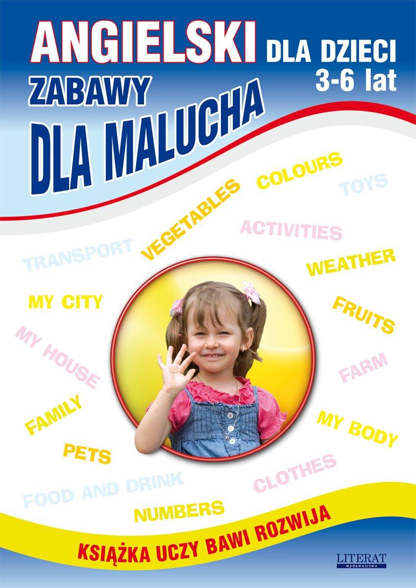 Angielski dla dzieci 3-6 lat. Zabawy dla malucha - Ebook (Książka PDF) do pobrania w formacie PDF