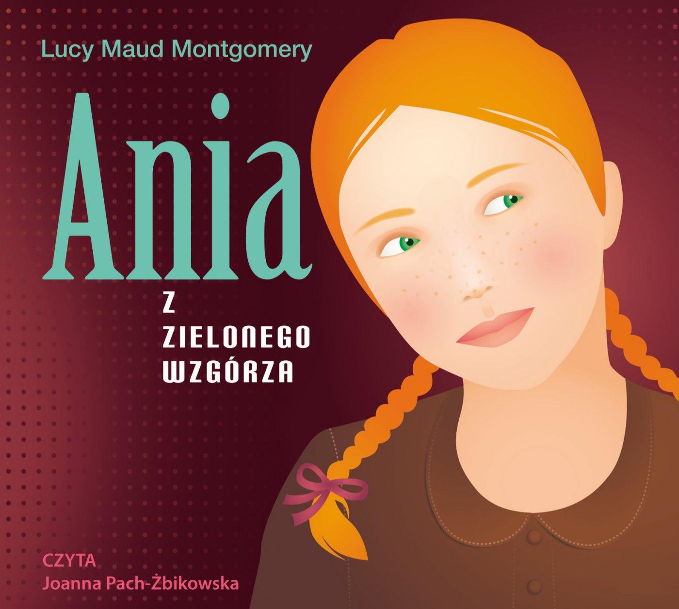 Ania z Zielonego Wzgórza - Audiobook (Książka audio MP3) do pobrania w całości w archiwum ZIP