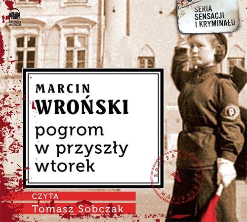 Pogrom w przyszły wtorek - Audiobook (Książka audio MP3) do pobrania w całości w archiwum ZIP