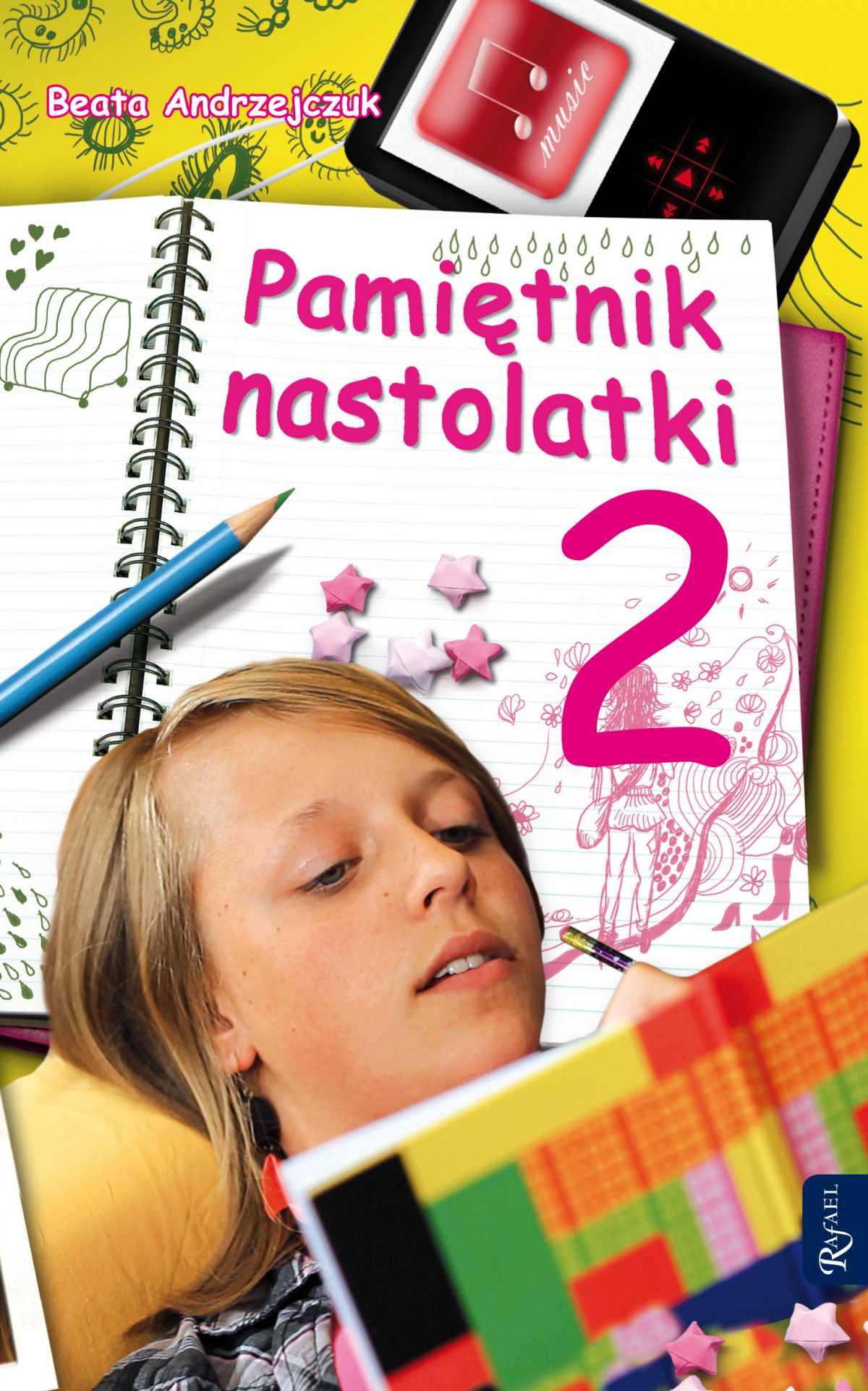 Pamiętnik nastolatki 2 - Ebook (Książka EPUB) do pobrania w formacie EPUB
