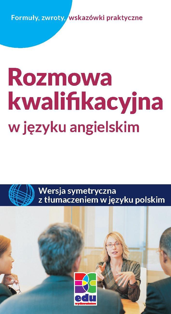 Rozmowa kwalifikacyjna w języku angielskim - Ebook (Książka PDF) do pobrania w formacie PDF