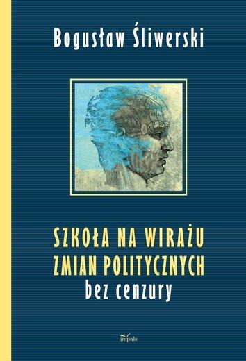 Szkoła na wirażu zmian politycznych - Ebook (Książka PDF) do pobrania w formacie PDF