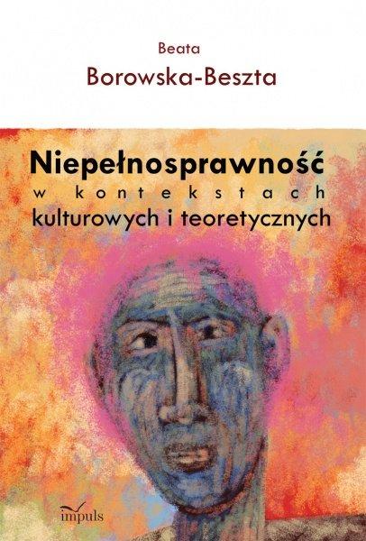 Niepełnosprawność w kontekstach kulturowych i teoretycznych - Ebook (Książka PDF) do pobrania w formacie PDF