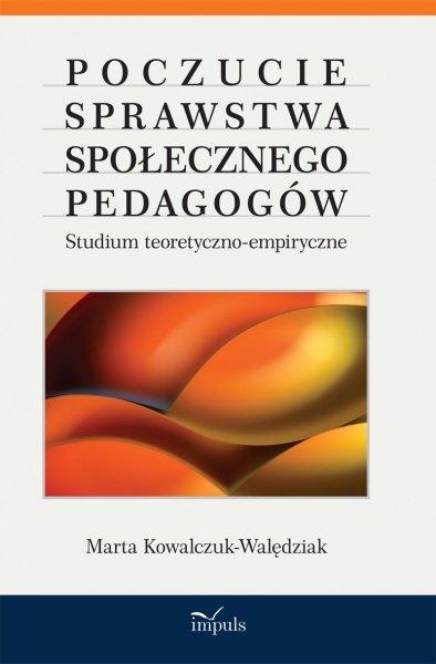 Poczucie sprawstwa społecznego pedagogów - Ebook (Książka PDF) do pobrania w formacie PDF