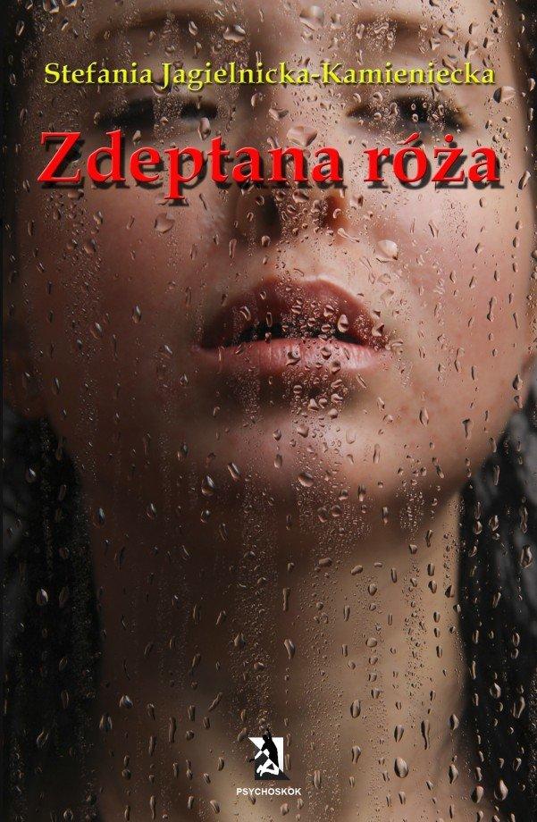 Zdeptana róża - Ebook (Książka EPUB) do pobrania w formacie EPUB