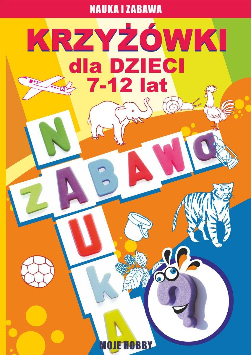 Krzyżówki dla dzieci 7-12 lat - Ebook (Książka PDF) do pobrania w formacie PDF