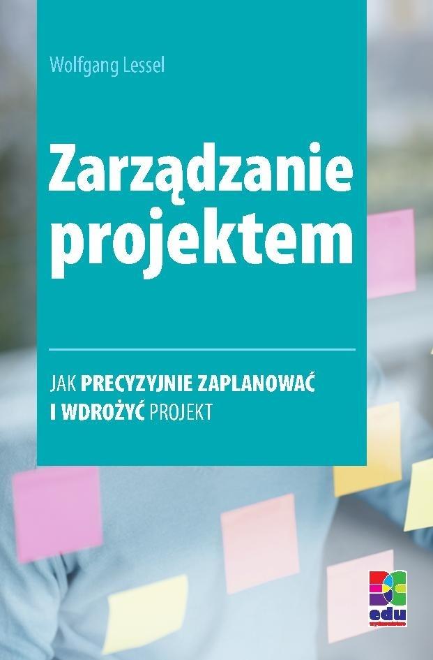 Zarządzanie projektem. Wydanie 2 - Ebook (Książka na Kindle) do pobrania w formacie MOBI