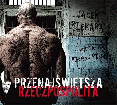 Przenajświętsza Rzeczpospolita - Audiobook (Książka audio MP3) do pobrania w całości w archiwum ZIP