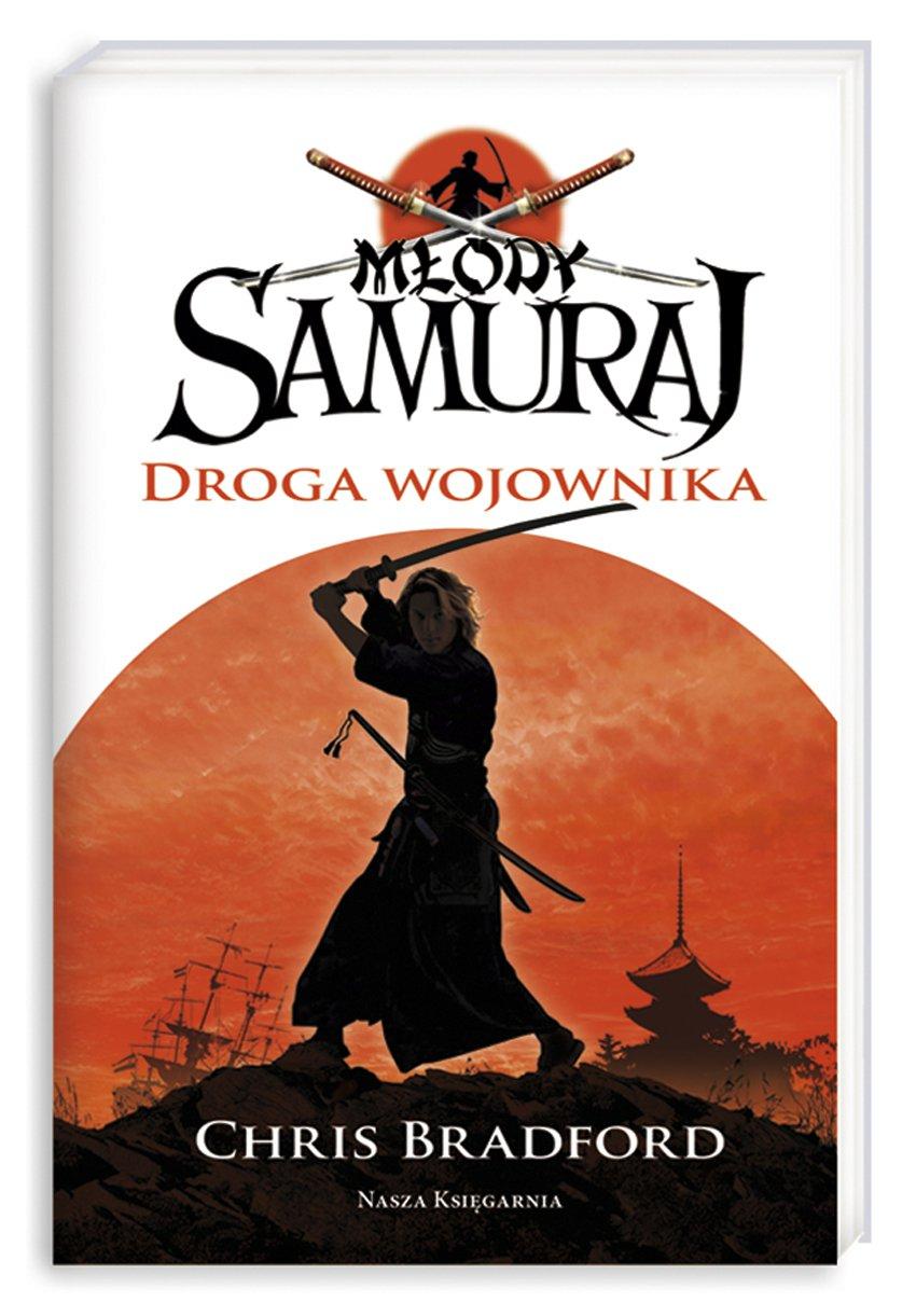Młody samuraj. Tom 1. Droga wojownika - Ebook (Książka na Kindle) do pobrania w formacie MOBI