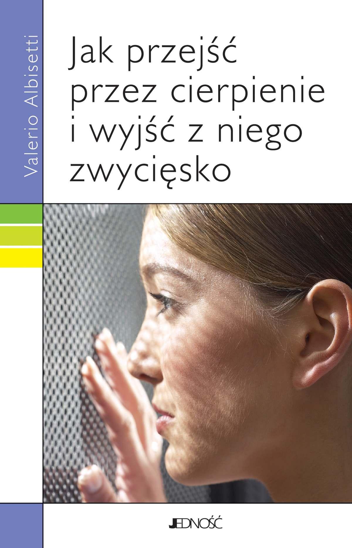 Jak przejść przez cierpienie i wyjść z niego zwycięsko. - Ebook (Książka na Kindle) do pobrania w formacie MOBI