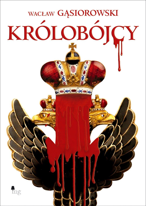 Królobójcy - Ebook (Książka na Kindle) do pobrania w formacie MOBI