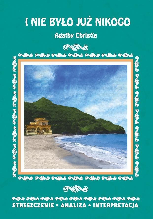 I nie było już nikogo Agathy Christie. Streszczenie, analiza, interpretacja - Ebook (Książka PDF) do pobrania w formacie PDF