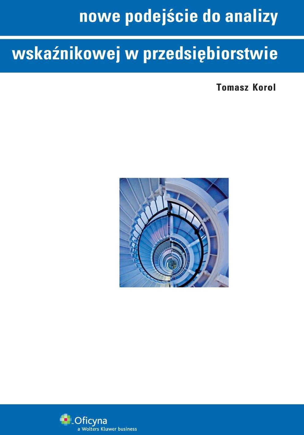 Nowe podejście do analizy wskaźnikowej w przedsiębiorstwie - Ebook (Książka PDF) do pobrania w formacie PDF
