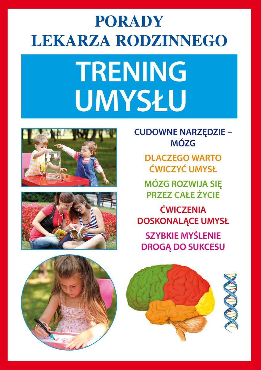 Trening umysłu. Porady lekarza rodzinnego - Ebook (Książka PDF) do pobrania w formacie PDF