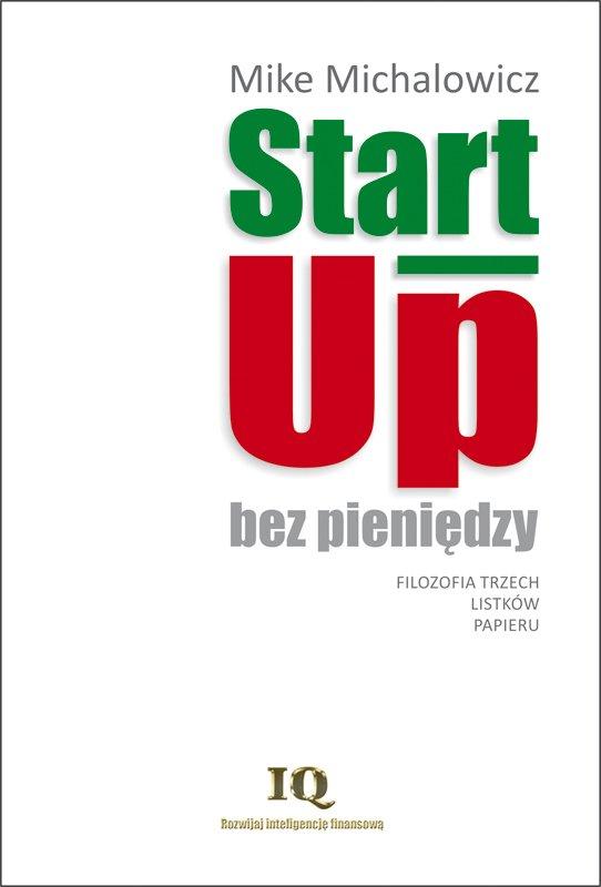 Start-Up bez pieniędzy - Ebook (Książka EPUB) do pobrania w formacie EPUB