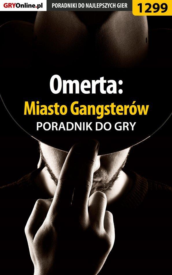 Omerta: Miasto Gangsterów - poradnik do gry - Ebook (Książka PDF) do pobrania w formacie PDF