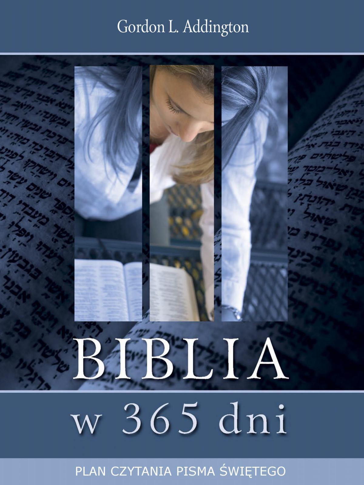 Biblia w 365 dni. Plan czytania Pisma Świętego - Ebook (Książka EPUB) do pobrania w formacie EPUB
