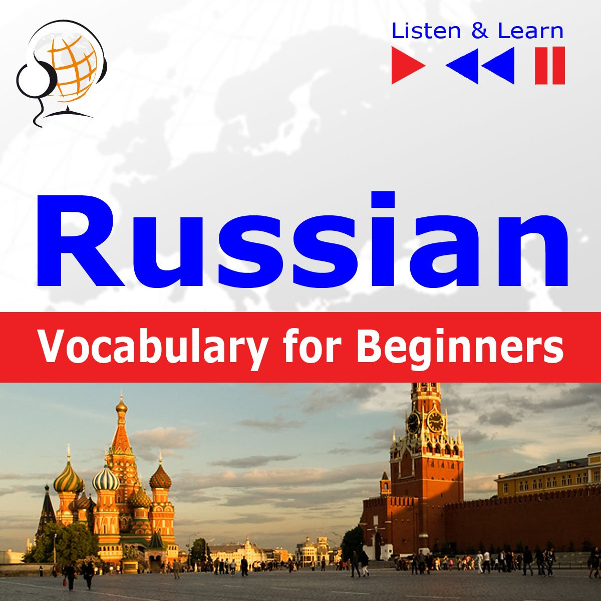 Russian Vocabulary for Beginners. Listen & Learn to Speak - Audiobook (Książka audio MP3) do pobrania w całości w archiwum ZIP