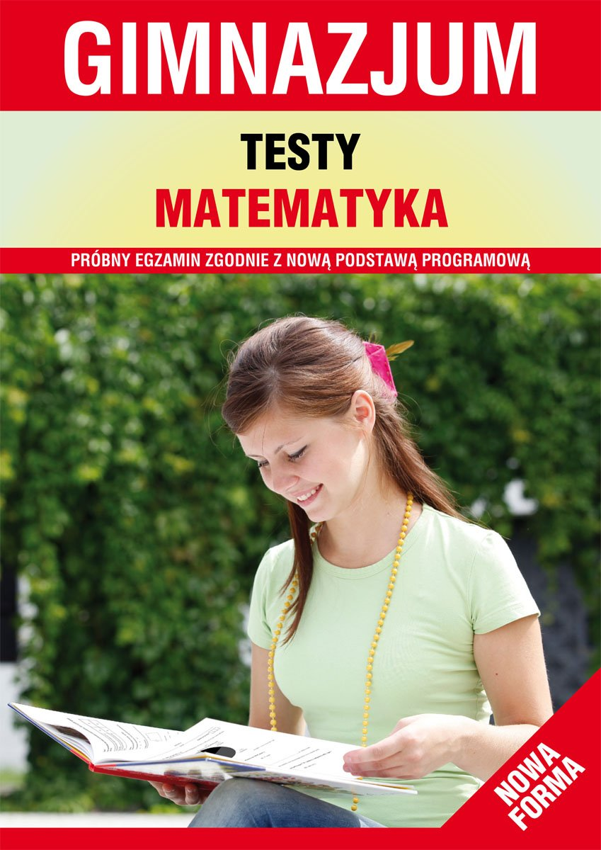 Testy. Matematyka. Gimnazjum. Nowa forma - Ebook (Książka PDF) do pobrania w formacie PDF