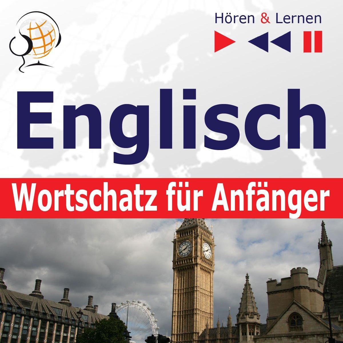 Englisch Wortschatz für Anfänger. Hören & Lernen - Audiobook (Książka audio MP3) do pobrania w całości w archiwum ZIP