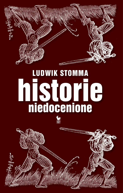 Historie niedocenione - Ebook (Książka EPUB) do pobrania w formacie EPUB