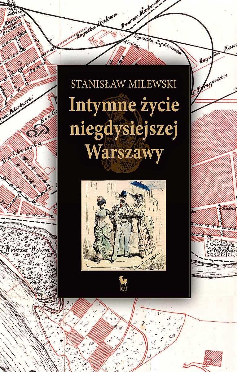 Intymne życie niegdysiejszej Warszawy - Ebook (Książka EPUB) do pobrania w formacie EPUB