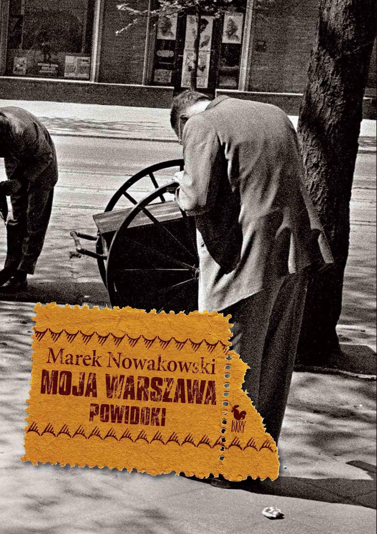 Moja Warszawa. Powidoki - Ebook (Książka EPUB) do pobrania w formacie EPUB