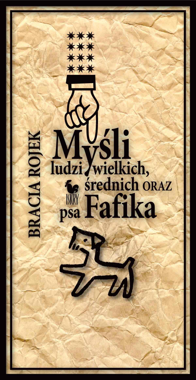 Myśli ludzi wielkich, średnich oraz psa Fafika - Ebook (Książka EPUB) do pobrania w formacie EPUB
