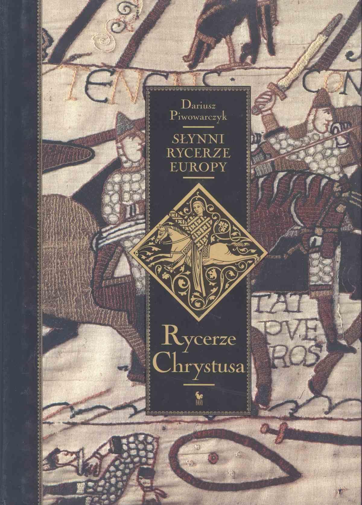 Słynni rycerze Europy. Tom 1. Rycerze Chrystusa - Ebook (Książka EPUB) do pobrania w formacie EPUB