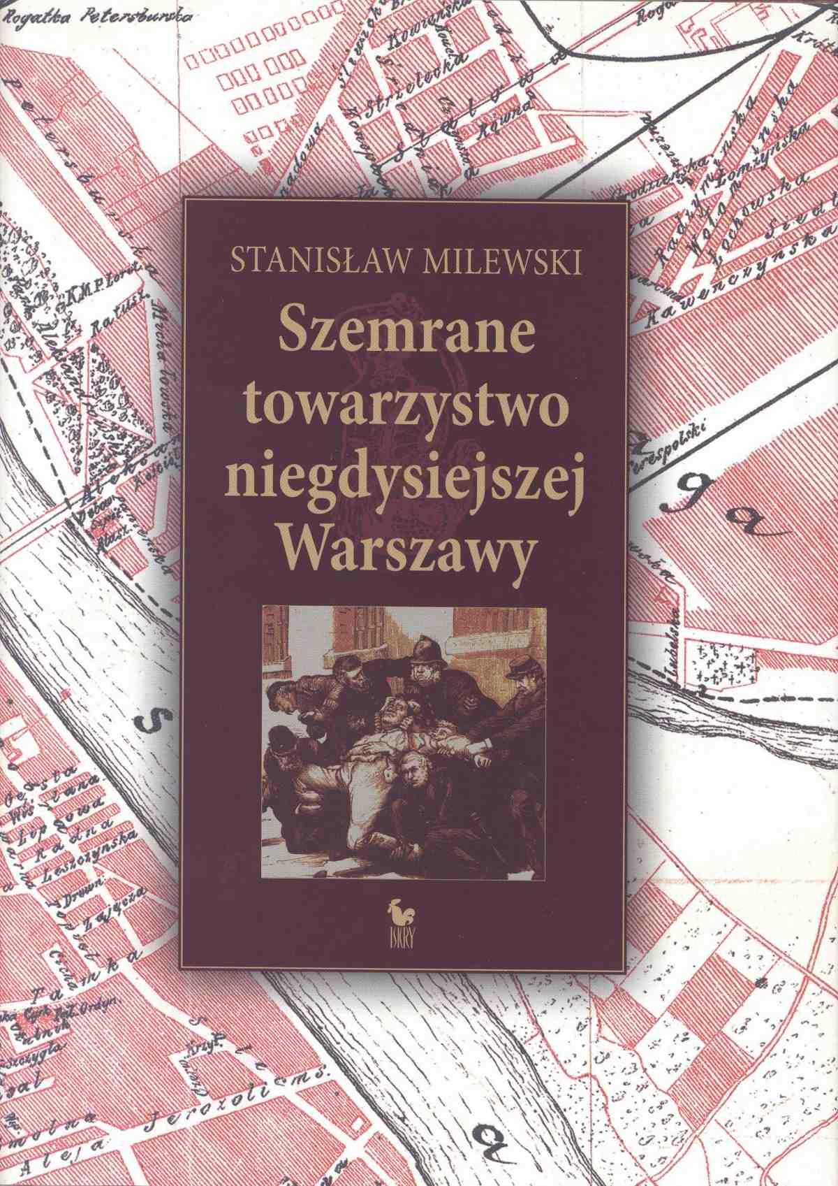 Szemrane towarzystwo niegdysiejszej Warszawy - Ebook (Książka EPUB) do pobrania w formacie EPUB