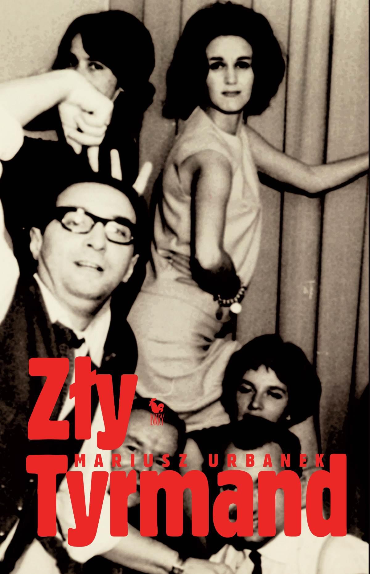 Zły Tyrmand - Ebook (Książka EPUB) do pobrania w formacie EPUB