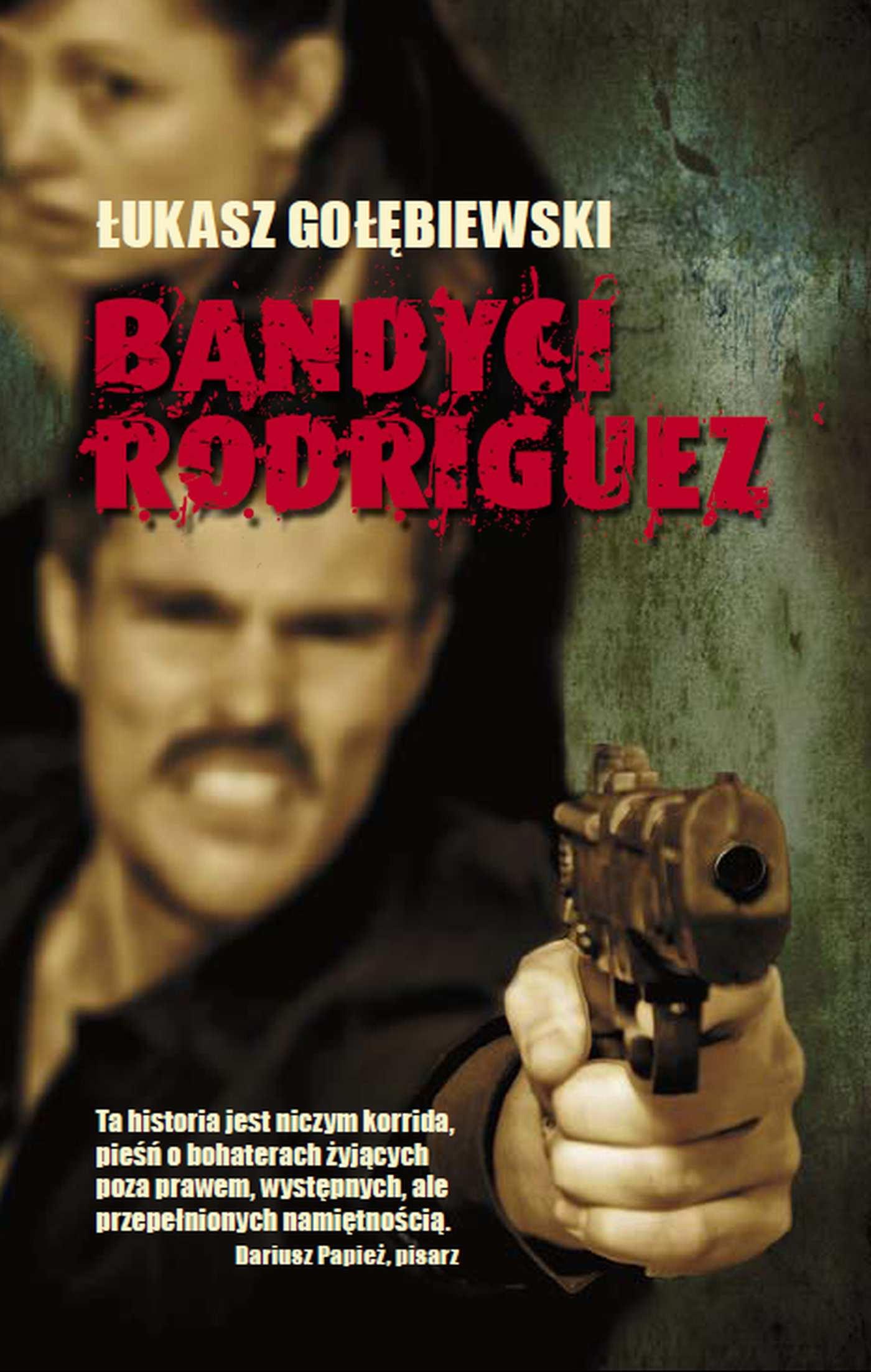 Bandyci Rodriguez - Ebook (Książka EPUB) do pobrania w formacie EPUB