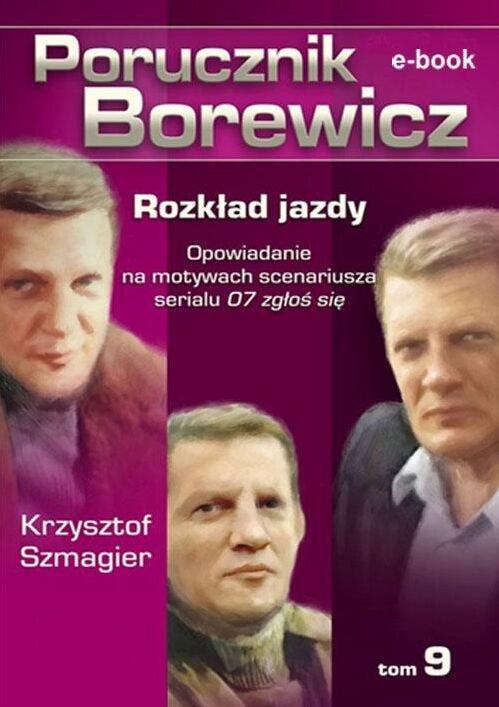Porucznik Borewicz. Rozkład jazdy. Tom 9 - Ebook (Książka EPUB) do pobrania w formacie EPUB