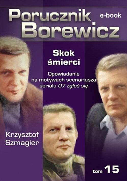 Porucznik Borewicz. Skok śmierci. TOM 15 - Ebook (Książka EPUB) do pobrania w formacie EPUB