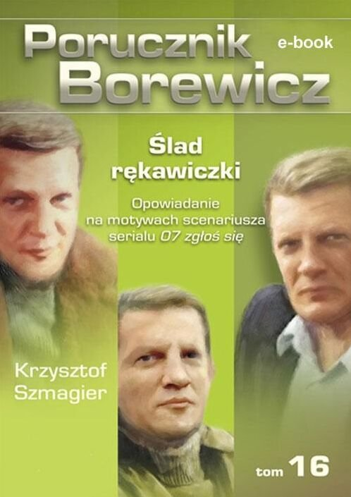 Porucznik Borewicz. Ślad rękawiczki. TOM 16 - Ebook (Książka EPUB) do pobrania w formacie EPUB