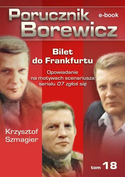 Porucznik Borewicz. Bilet do Frankfurtu. TOM 18 - Ebook (Książka EPUB) do pobrania w formacie EPUB