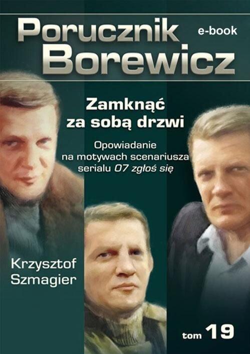 Porucznik Borewicz. Zamknąć za sobą drzwi. TOM 19 - Ebook (Książka EPUB) do pobrania w formacie EPUB