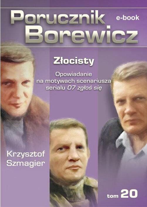 Porucznik Borewicz. Złocisty. TOM 20 - Ebook (Książka EPUB) do pobrania w formacie EPUB
