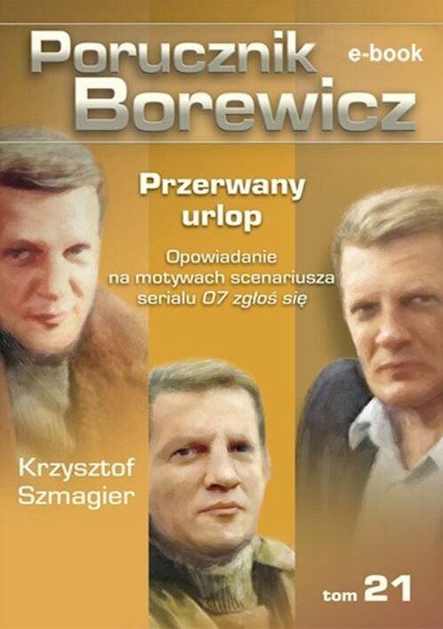 Porucznik Borewicz. Przerwany urlop. TOM 21 - Ebook (Książka EPUB) do pobrania w formacie EPUB