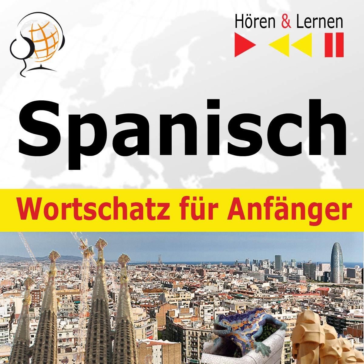 Spanisch Wortschatz für Anfänger. Hören & Lernen - Audiobook (Książka audio MP3) do pobrania w całości w archiwum ZIP
